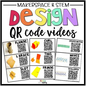 Makerspace Design Posters & QR Code Videos