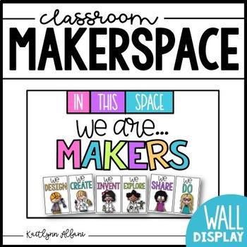 Makerspace Inspirational Wall Art Poster Set (STEM)