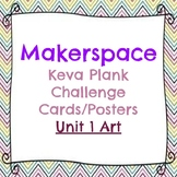 Makerspace: KEVA Plank Challenge Task Cards Posters Art