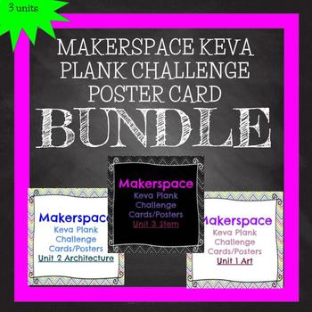 Makerspace: KEVA Plank Challenge Task Cards Posters Bundle All 3 Units