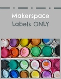 Makerspace: LABELS ONLY