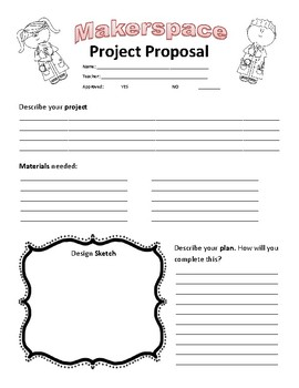 Makerspace Maker Space Design Thinking Project Proposal