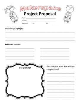Makerspace Maker Space Design Thinking Project Proposal Editable