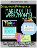Makerspace Maker of the Week Activity