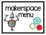 Makerspace Menu (S.T.E.M. Activities)