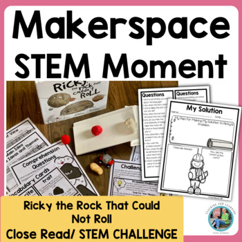 Makerspace Moment in Literature {STEM}: Ricky the Rock That Couldn't Roll