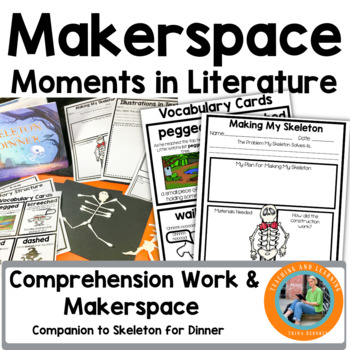 Makerspace Moments in Literature: Halloween {Skeleton For Dinner}
