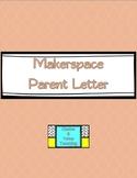 Makerspace Parent Letter