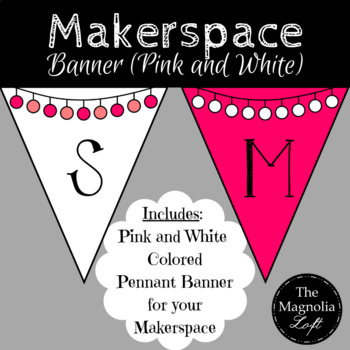 Makerspace Pennant Banner in PINK/WHITE