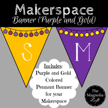 Makerspace Pennant Banner in PURPLE/GOLD