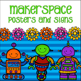 Makerspace Posters and Signs