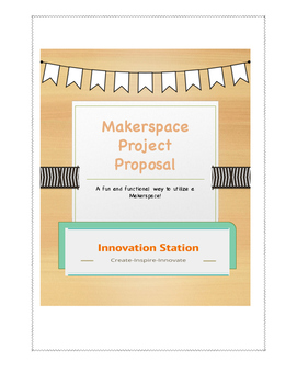 Makerspace Project Proposal