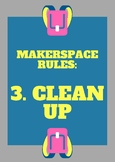 Makerspace Rules Poster - Clean Up