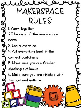 Makerspace Rules for the Library and Classroom