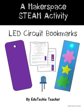 Makerspace STEAM Activity: LED Circuit Bookmarks
