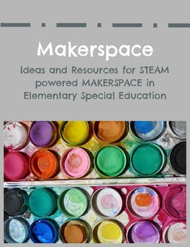 Makerspace STEAM Labels and Resources