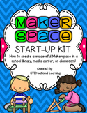Makerspace STEM Start-Up Kit for Library or Classroom {Sta