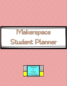 Makerspace Student Planner