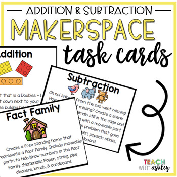 Makerspace Task Cards Addition & Subtraction