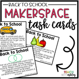 Back to School Makerspace Task Cards