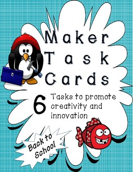 Makerspace Task Cards - Back to School