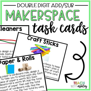 Makerspace Task Cards Double Digit Addition & Subtraction