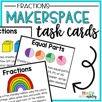 Makerspace Task Cards {Fractions}