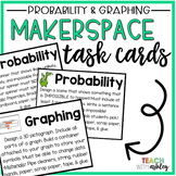 Makerspace Task Cards Graphing & Probability