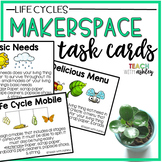 Makerspace Task Cards Life Cycles