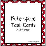 Makerspace Task Cards (STEM) - K-2nd grade