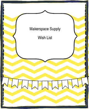Makerspace Wish List (editable)