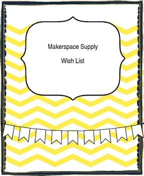 Makerspace Wish List (editable)
