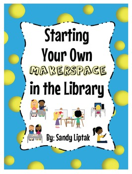Makerspaces in the Library