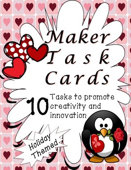 Makespace Task Cards - Valentine's Day