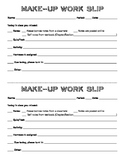 Makeup Work Slip for Absent Students