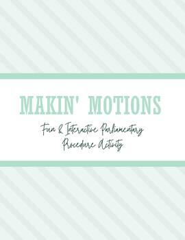 Makin' Motions Activity: Fun and Interactive Parliamentary