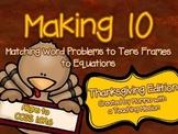 Making 10 1.OA.6 Thanksgiving Matching Game