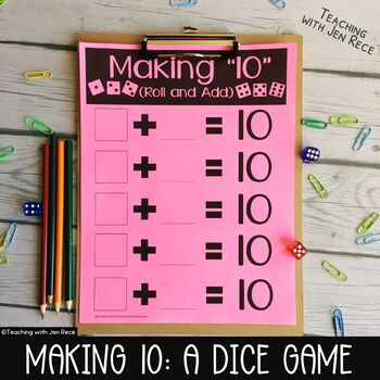 "Common Core - Making 10: A ""Roll & Add"" Math Center Activity"