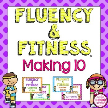 Making 10 Fluency & Fitness Brain Breaks Bundle