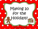 Making 10: Holiday math centers (game, activities, ten frames)