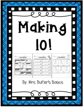 Making 10 - Math Printables NO PREP - PRINT AND GO