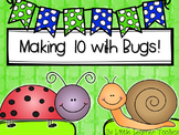 Making 10 with Bugs