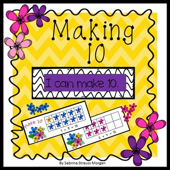 Making 10 - Spring Edition!