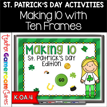 Making 10 - St. Patrick's Day Edition- Powerpoint Game