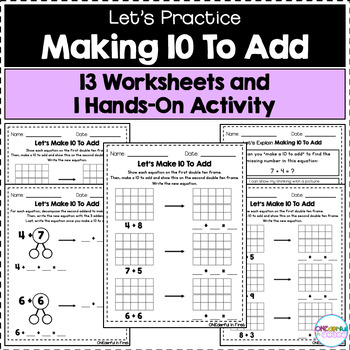 Making 10 To Add - Worksheets and Hands-On Activity