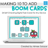Making 10 to Add Boom Cards / Digital Task Cards / Distanc