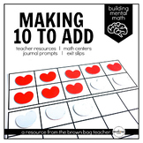 Making 10 to Add: Building Mental Math Skills
