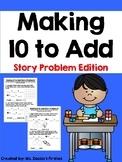 Making 10 to Add Story Problems