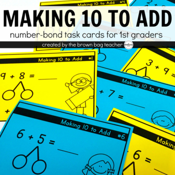 Making 10 to Add, Number Bond Task Cards