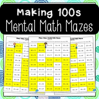 Making 100s Center - Mental Math Activity Maze